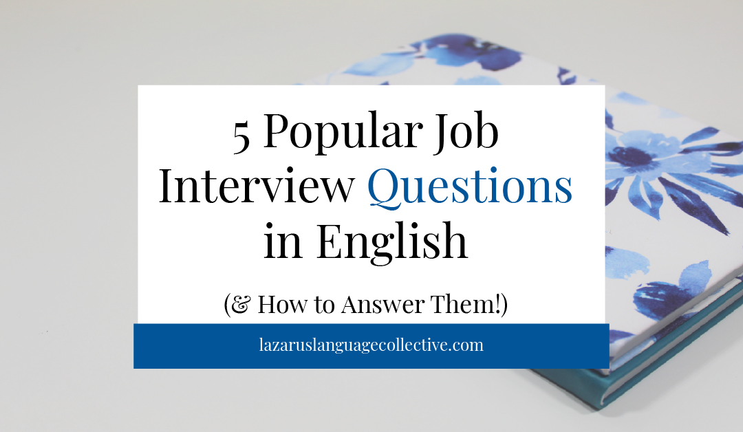 Job Interview Questions in English | Lazarus Language ...
